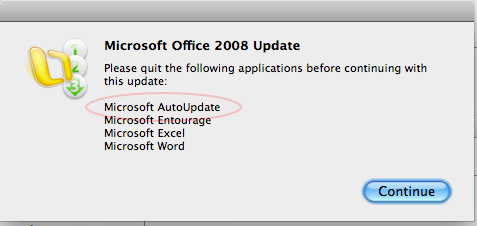 Microsoft update requires that you quit Microsoft auto-update